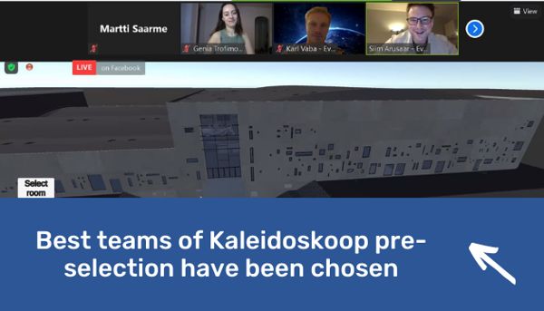 http://startuplab.ut.ee/news/best-teams-of-kaleidoskoop-pre-selection-have-been-chosen