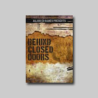 BEHIND CLOSED DOORS (3-DVD SET)