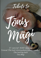 Tribute to Tõnis Mägi