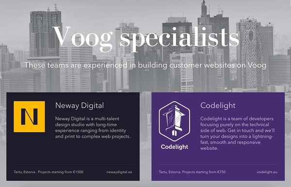 Our partner agencies are experienced in building customer websites on Voog