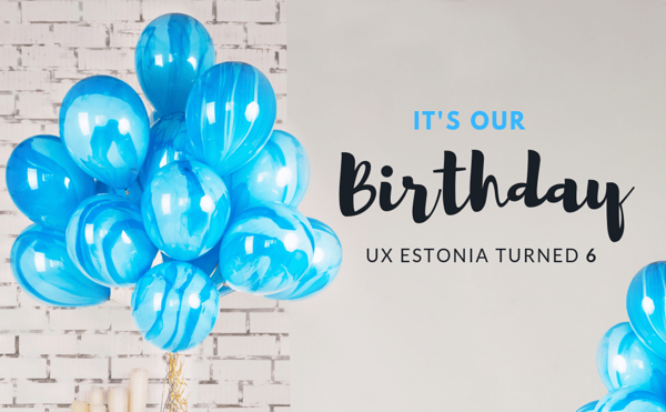 UX Estonia turned 6 years old