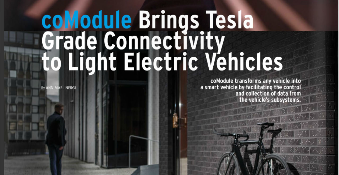 "coModule featured in ""Life in Estonia"": Tesla grade connectivity to light electric vehicles"
