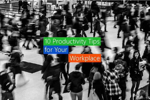 productivity tips for your workplace