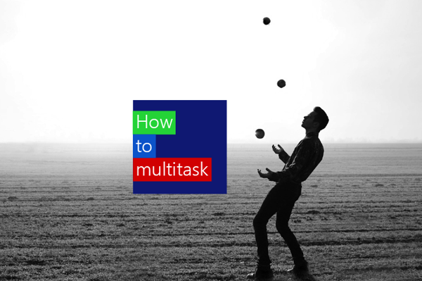 How to multitask at work like a pro and handle multiple tasks at once.