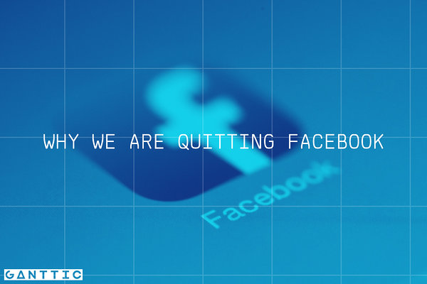 Ganttic is quitting Facebook