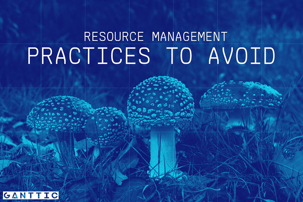 resource management practices to avoid