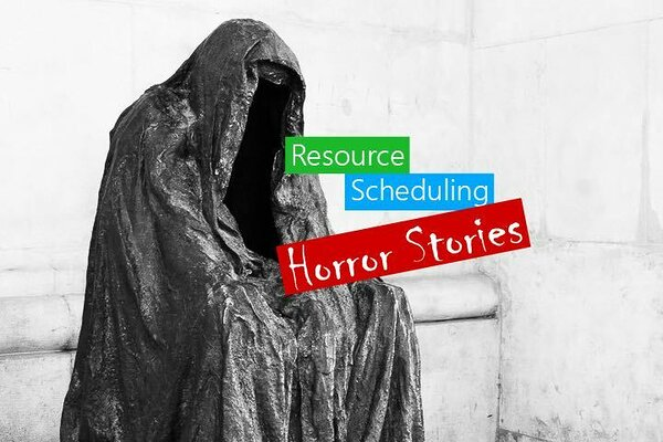 True resource scheduling horror stories by project managers