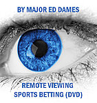REMOTE VIEWING SPORTS BETTING BY ED DAMES