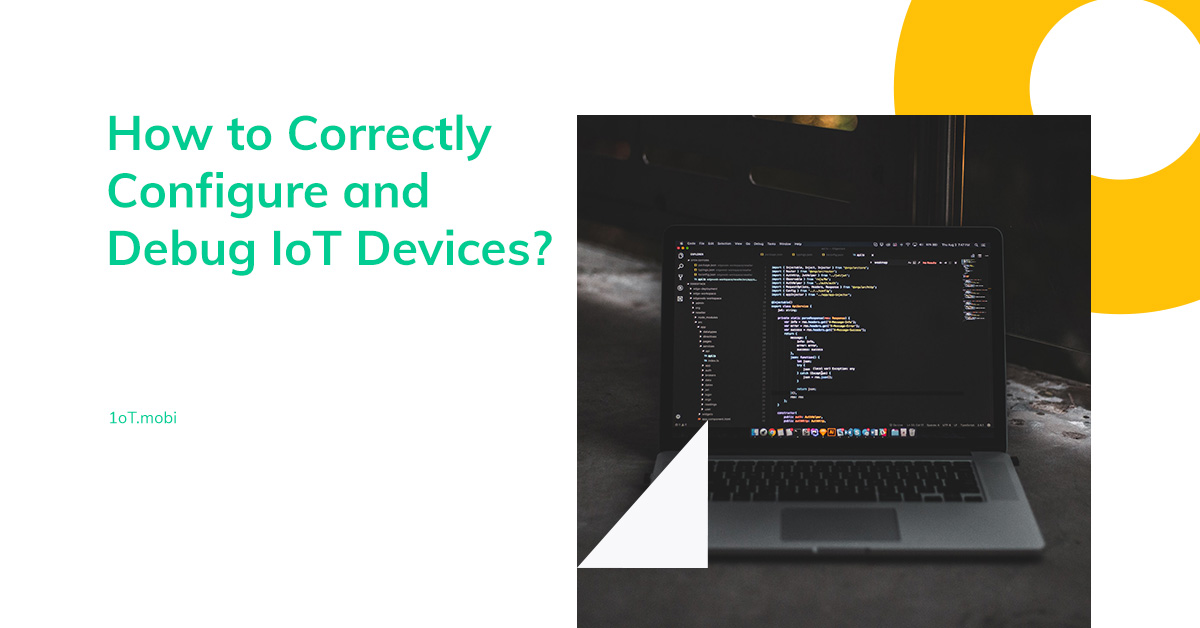 Article cover image for IoT Hacking Series #7: How to Correctly Configure and Debug IoT Devices
