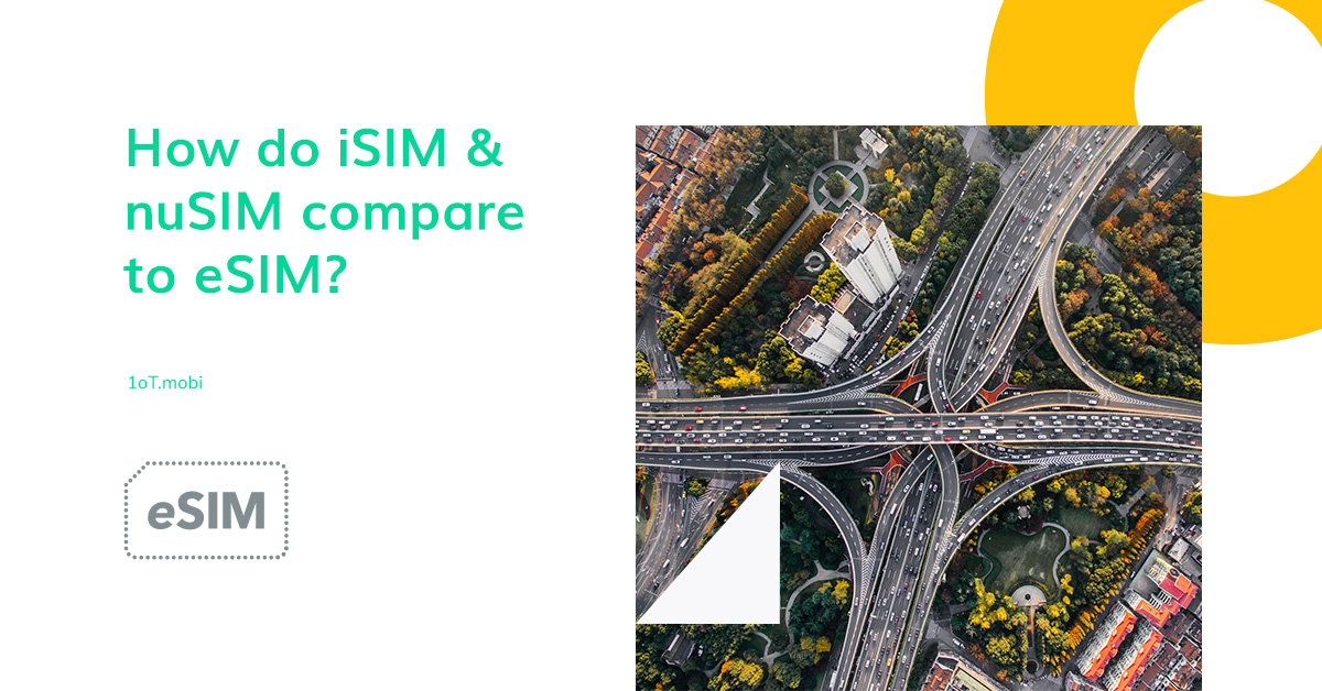 Article cover image for IoT Hacking Series #4:  How do iSIM & nuSIM compare to eSIM?