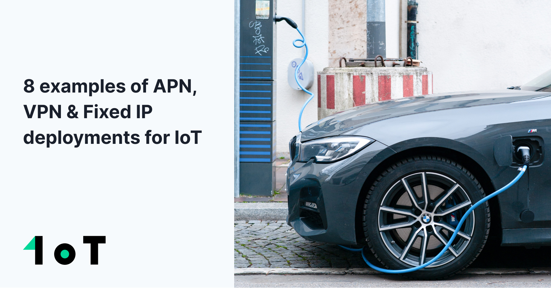 Article cover image for 8 examples of APN, VPN & Fixed IP deployments for IoT