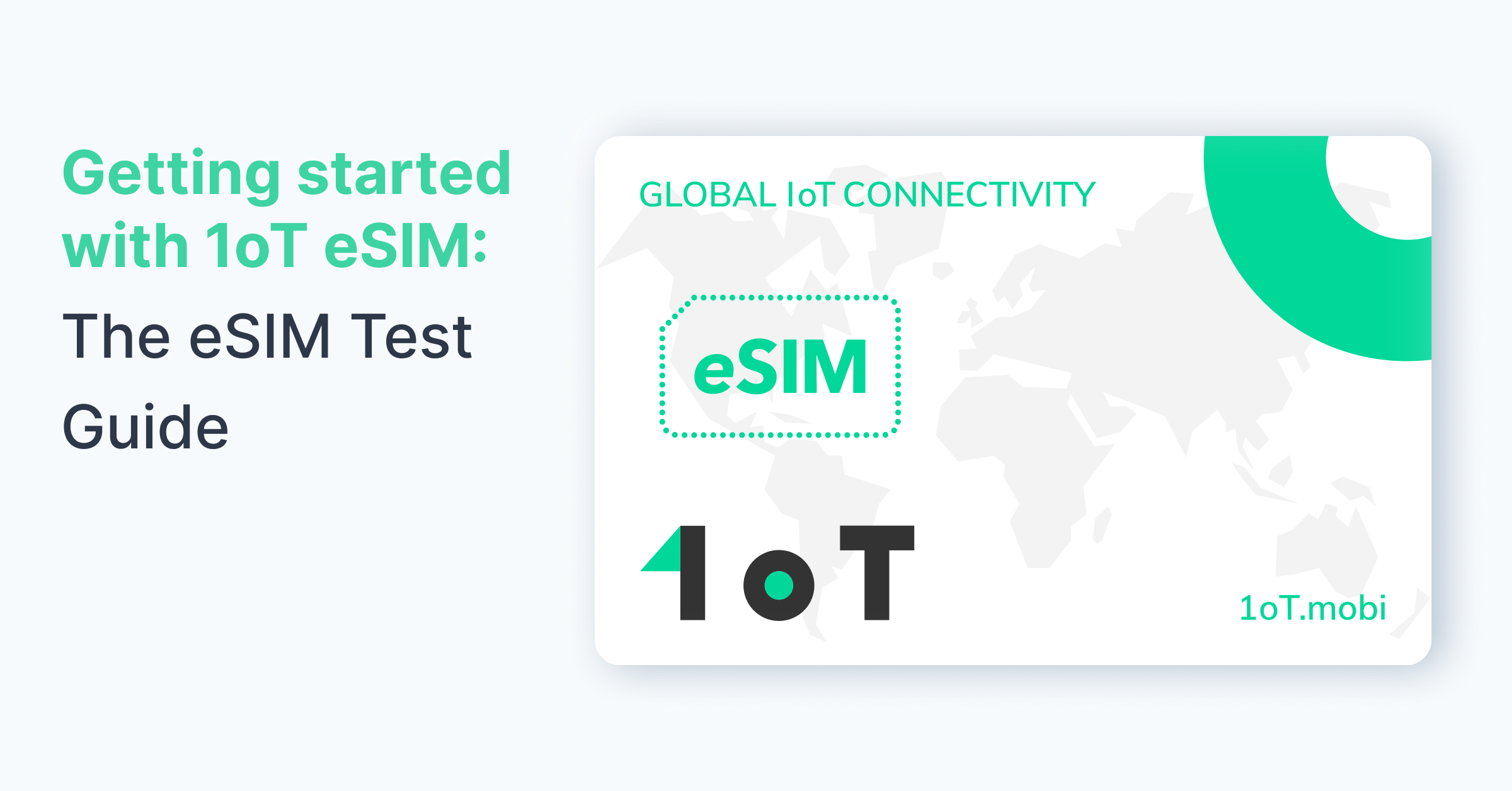Article cover image for Getting started with 1oT eSIM