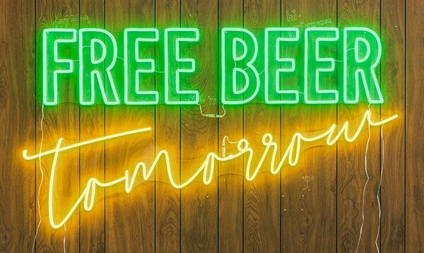 Free Beer Tomorrow, 2019, LED, edition of 3, 36 x 60 inches
